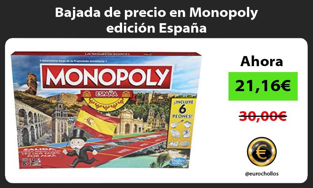 Bajada de precio en Monopoly edicion Espana