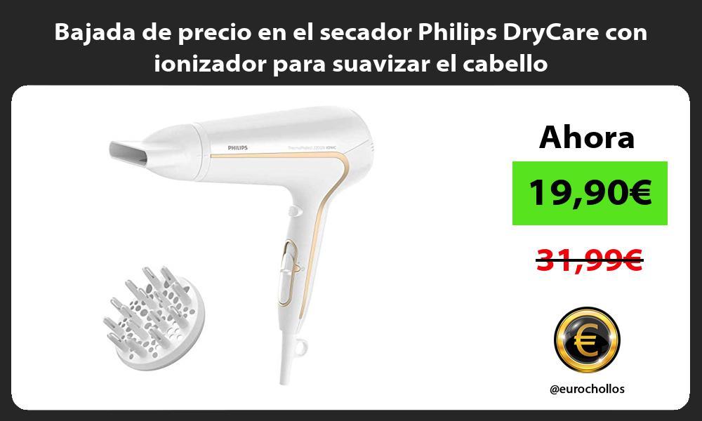 Bajada de precio en el secador Philips DryCare con ionizador para suavizar el cabello