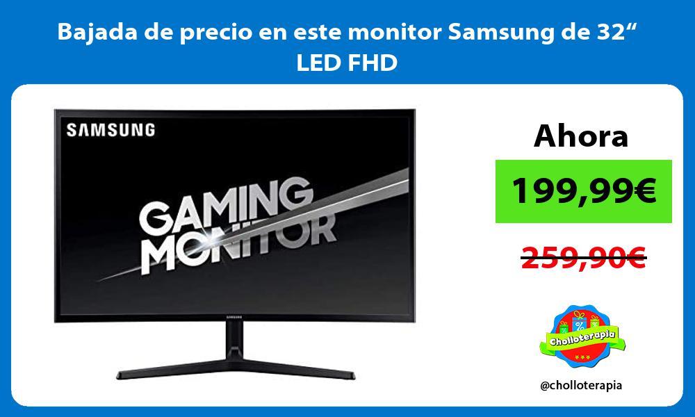 """Bajada de precio en este monitor Samsung de 32"""" LED FHD"""