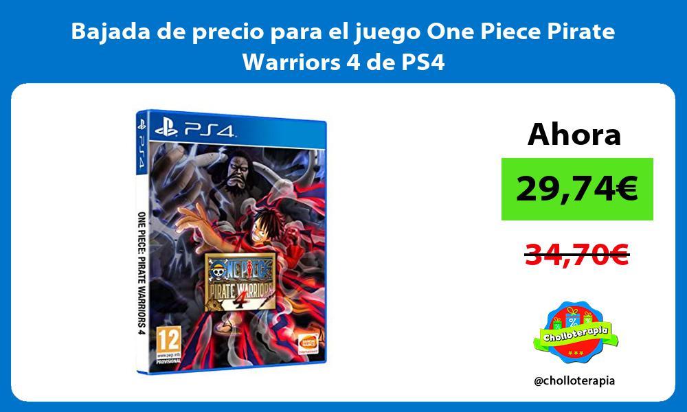 Bajada de precio para el juego One Piece Pirate Warriors 4 de PS4