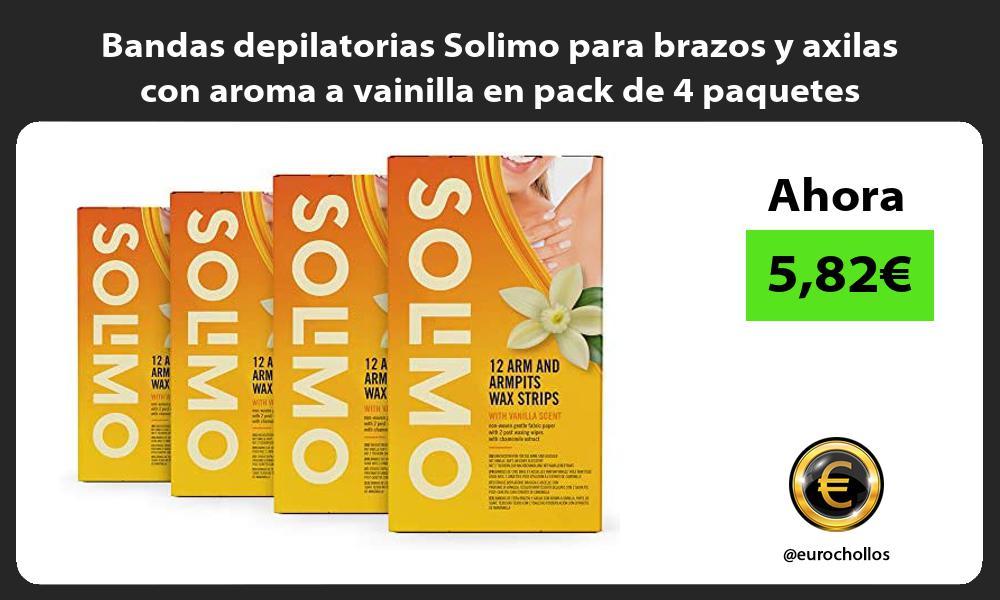 Bandas depilatorias Solimo para brazos y axilas con aroma a vainilla en pack de 4 paquetes