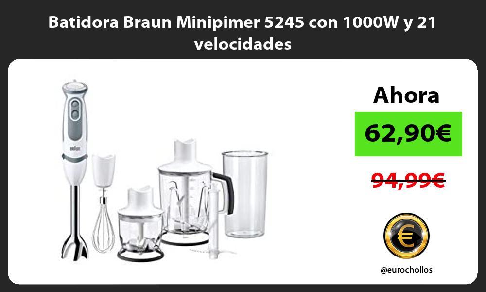 Batidora Braun Minipimer 5245 con 1000W y 21 velocidades