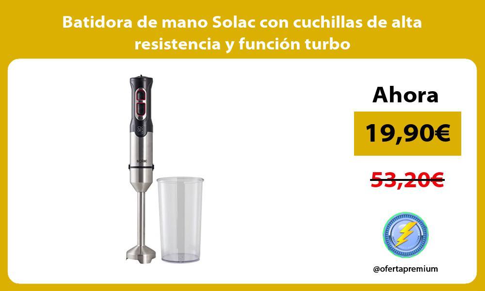 Batidora de mano Solac con cuchillas de alta resistencia y función turbo