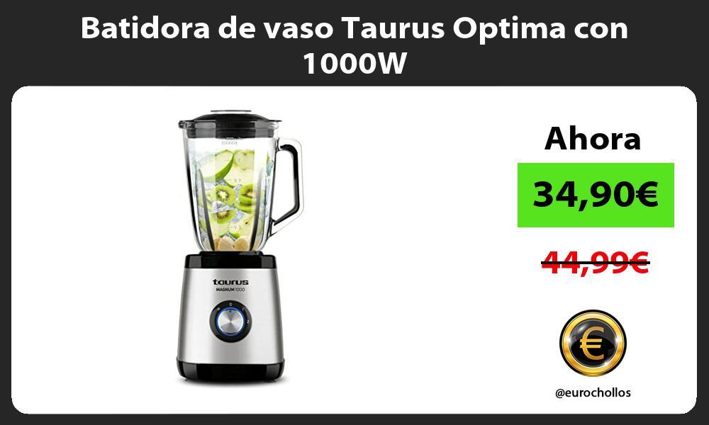 Batidora de vaso Taurus Optima con 1000W