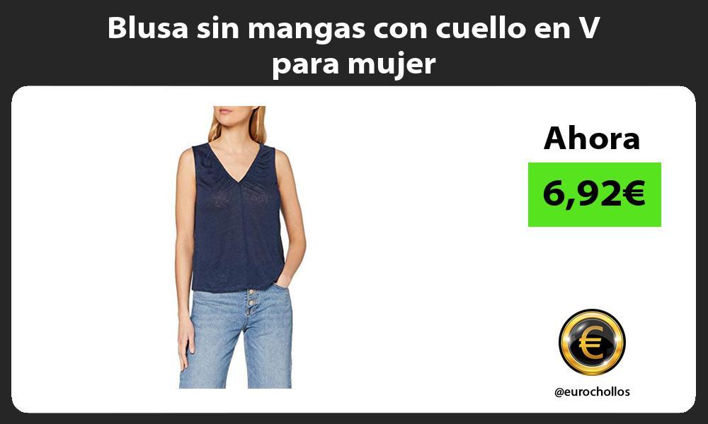 Blusa sin mangas con cuello en V para mujer