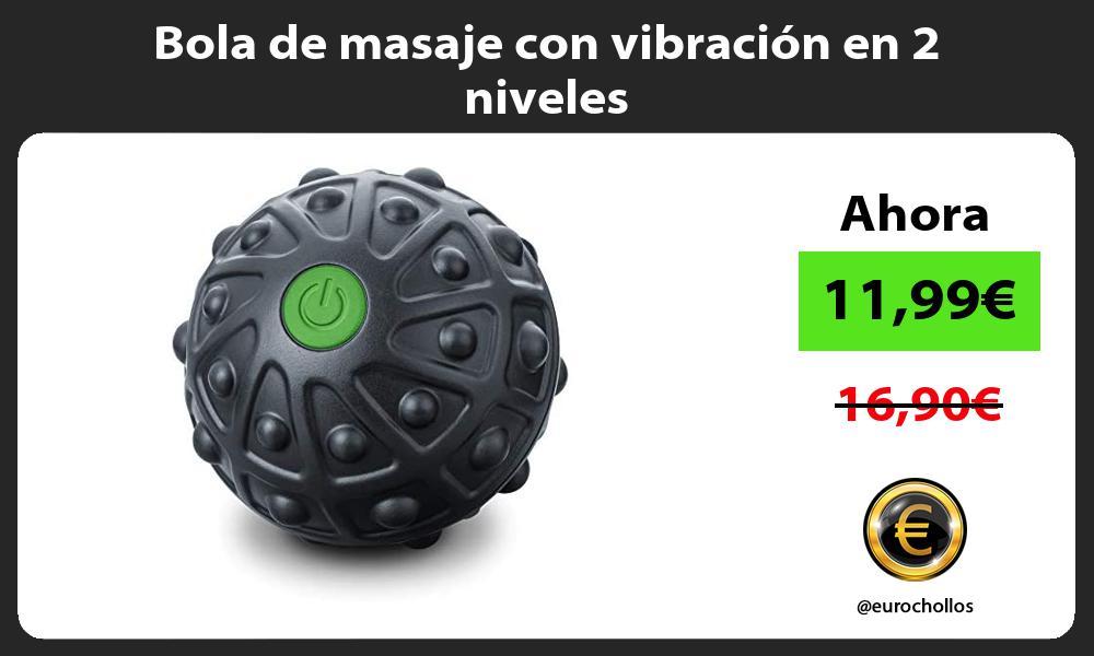 Bola de masaje con vibración en 2 niveles