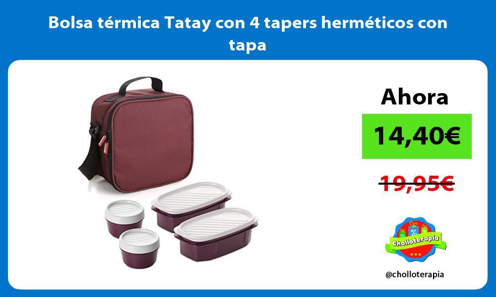 Bolsa térmica Tatay con 4 tapers herméticos con tapa