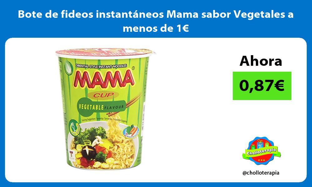 Bote de fideos instantaneos Mama sabor Vegetales a menos de 1E
