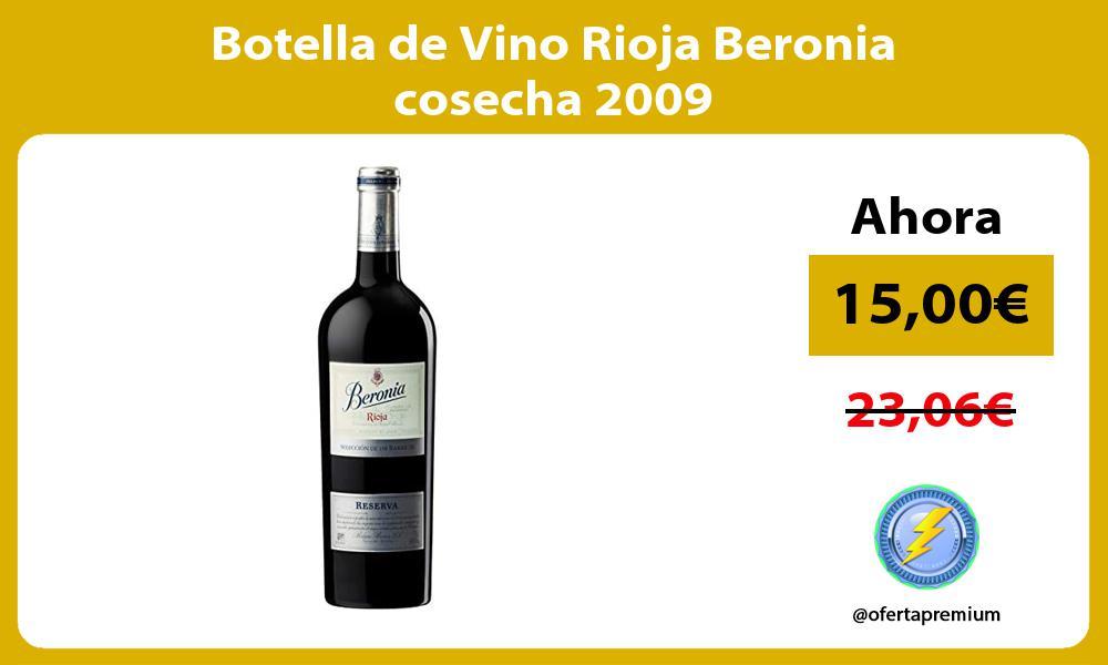 Botella de Vino Rioja Beronia cosecha 2009
