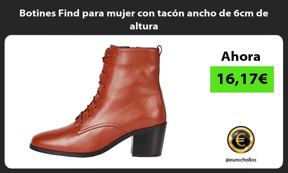 Botines Find para mujer con tacón ancho de 6cm de altura