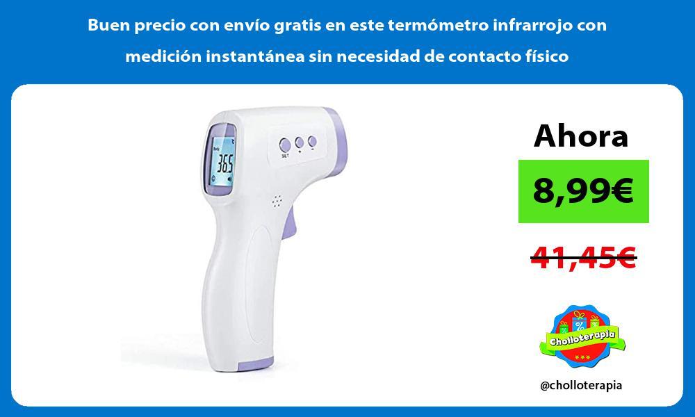 Buen precio con envío gratis en este termómetro infrarrojo con medición instantánea sin necesidad de contacto físico