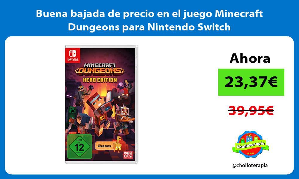 Buena bajada de precio en el juego Minecraft Dungeons para Nintendo Switch