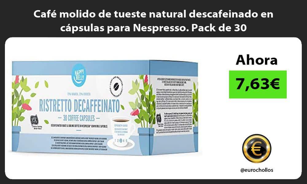 Café molido de tueste natural descafeinado en cápsulas para Nespresso Pack de 30