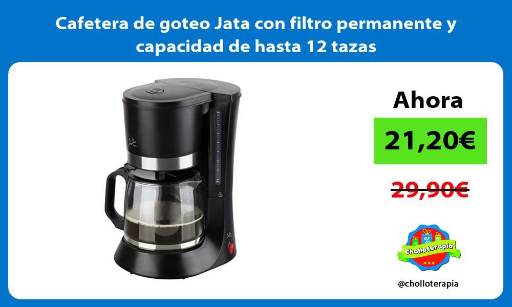 Cafetera de goteo Jata con filtro permanente y capacidad de hasta 12 tazas