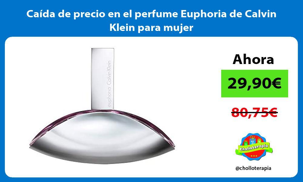 Caida de precio en el perfume Euphoria de Calvin Klein para mujer
