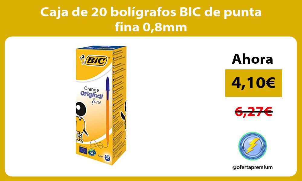 Caja de 20 bolígrafos BIC de punta fina 08mm
