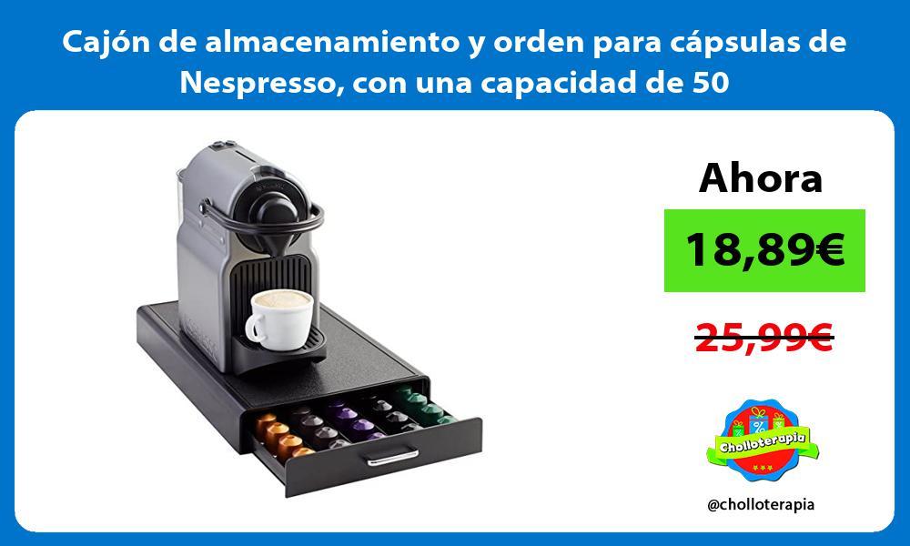 Cajon de almacenamiento y orden para capsulas de Nespresso con una capacidad de 50