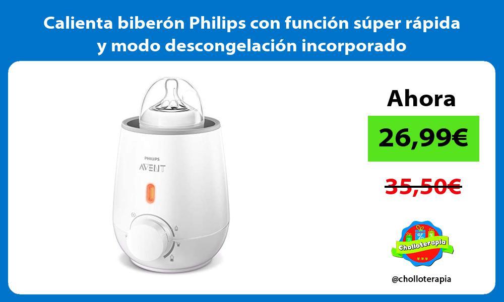 Calienta biberón Philips con función súper rápida y modo descongelación incorporado