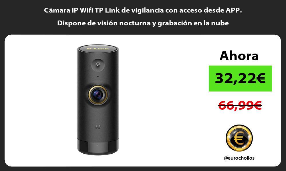 Camara IP Wifi TP Link de vigilancia con acceso desde APP Dispone de vision nocturna y grabacion en la nube