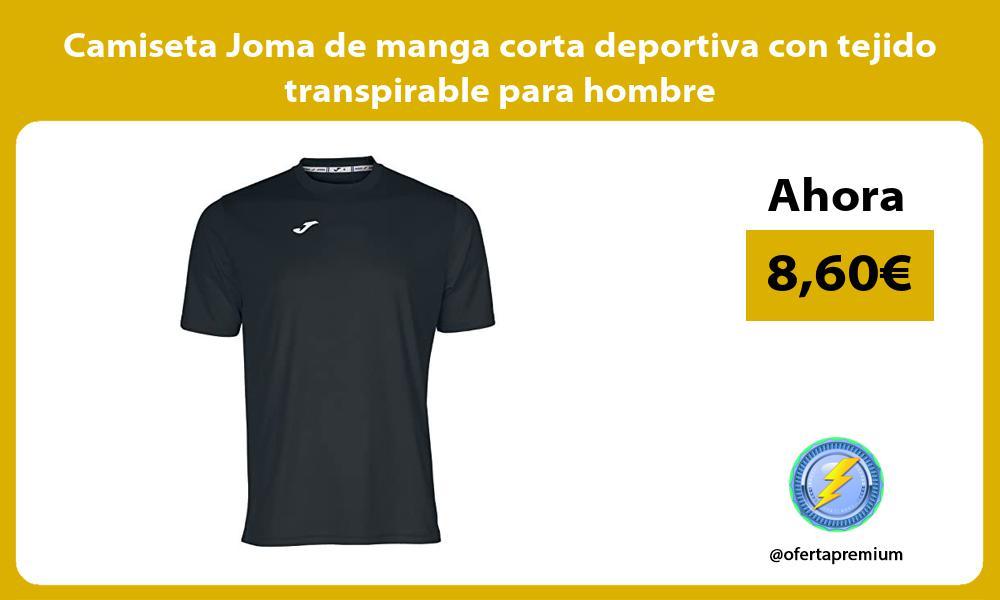 Camiseta Joma de manga corta deportiva con tejido transpirable para hombre