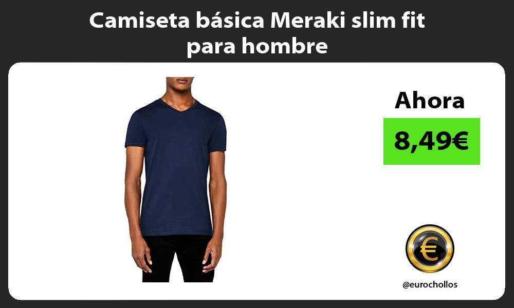 Camiseta básica Meraki slim fit para hombre