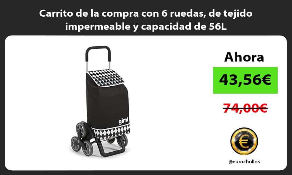 Carrito de la compra con 6 ruedas de tejido impermeable y capacidad de 56L