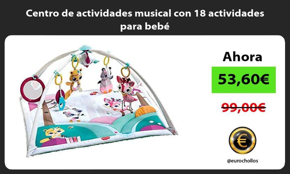 Centro de actividades musical con 18 actividades para bebé