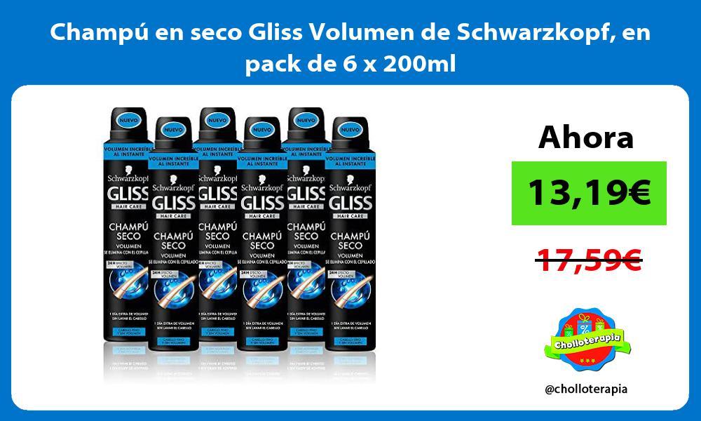Champú en seco Gliss Volumen de Schwarzkopf en pack de 6 x 200ml