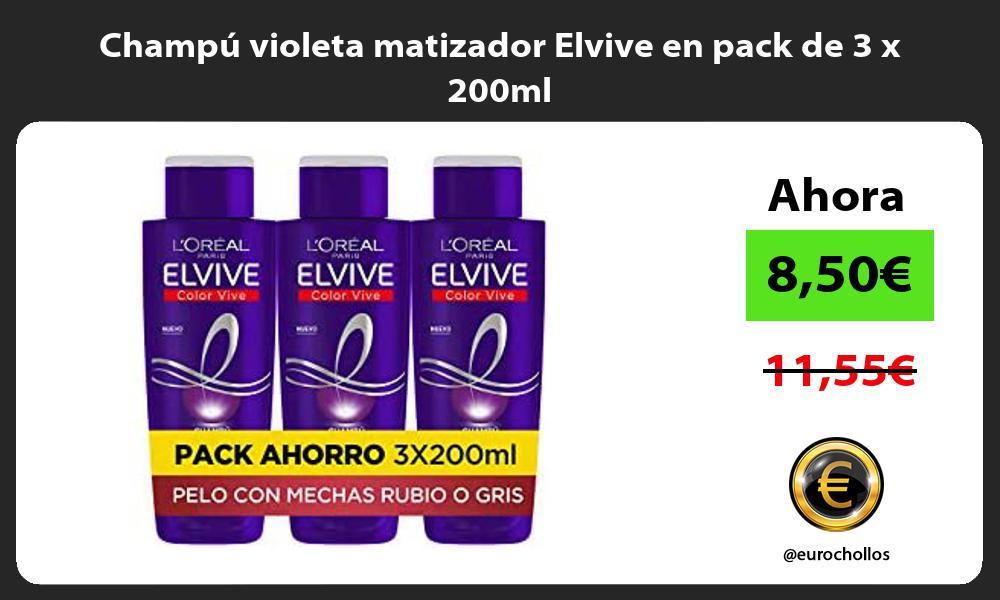 Champú violeta matizador Elvive en pack de 3 x 200ml