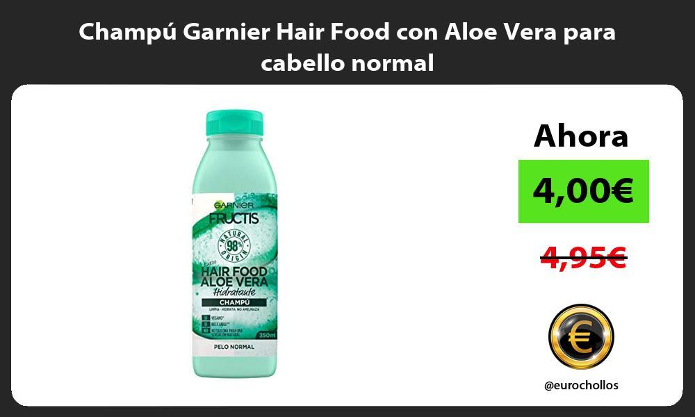 Champu Garnier Hair Food con Aloe Vera para cabello normal