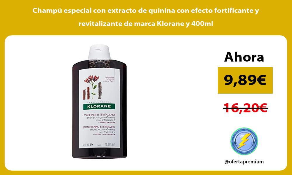 Champu especial con extracto de quinina con efecto fortificante y revitalizante de marca Klorane y 400ml