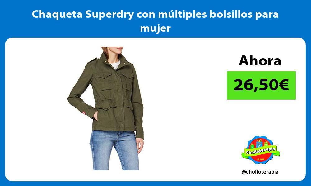 Chaqueta Superdry con multiples bolsillos para mujer