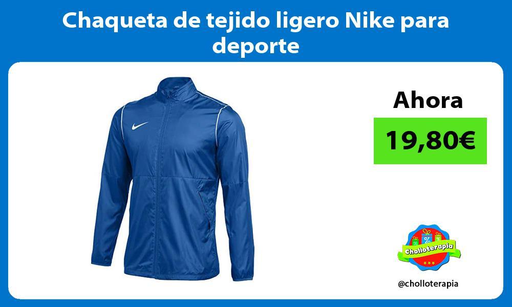 Chaqueta de tejido ligero Nike para deporte