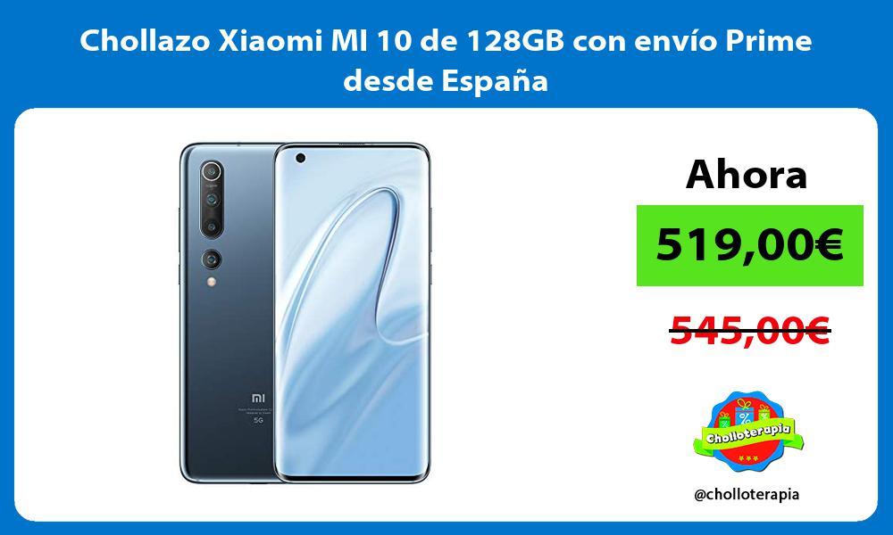 Chollazo Xiaomi MI 10 de 128GB con envio Prime desde Espana