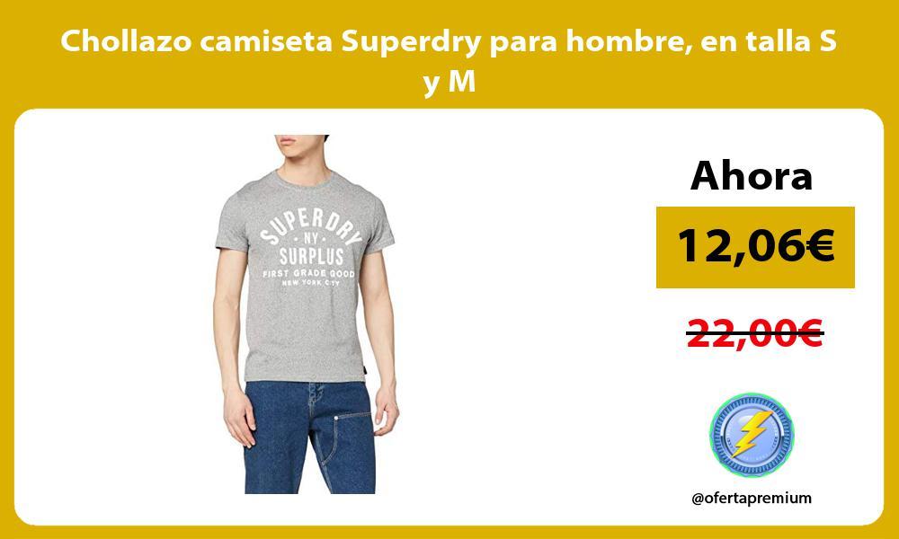 Chollazo camiseta Superdry para hombre en talla S y M