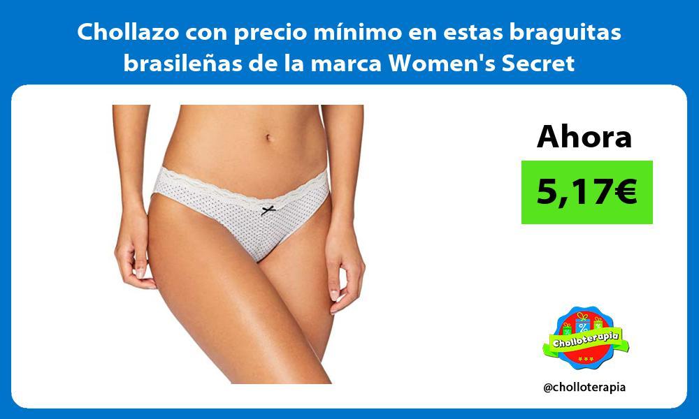 Chollazo con precio minimo en estas braguitas brasilenas de la marca Womens Secret