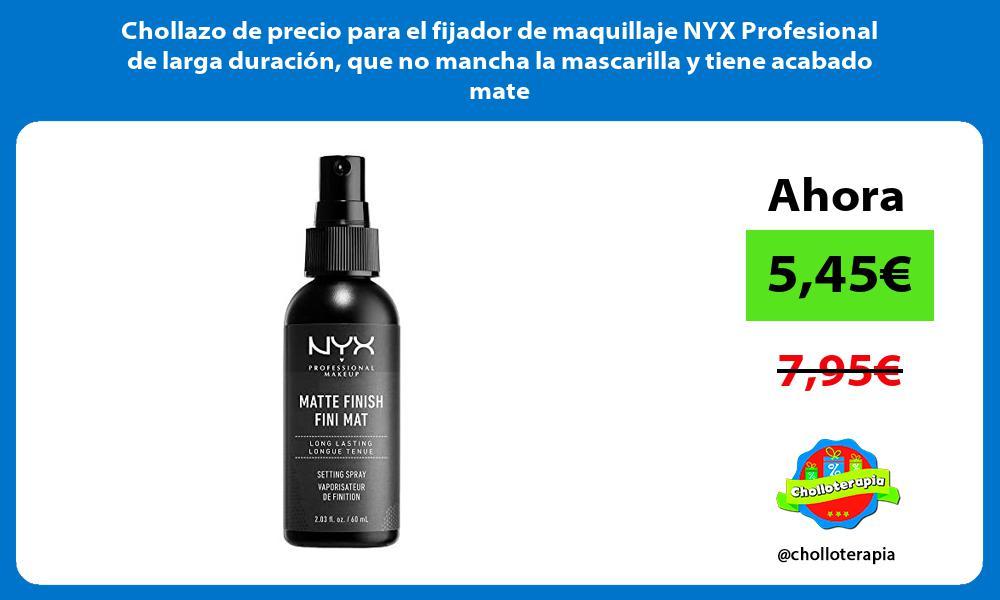 Chollazo de precio para el fijador de maquillaje NYX Profesional de larga duracion que no mancha la mascarilla y tiene acabado mate
