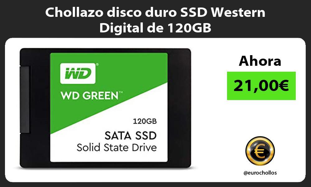 Chollazo disco duro SSD Western Digital de 120GB
