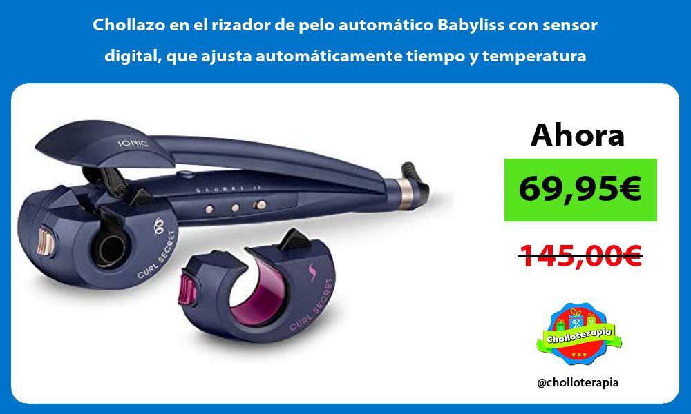 Chollazo en el rizador de pelo automatico Babyliss con sensor digital que ajusta automaticamente tiempo y temperatura