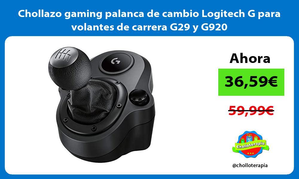 Chollazo gaming palanca de cambio Logitech G para volantes de carrera G29 y G920