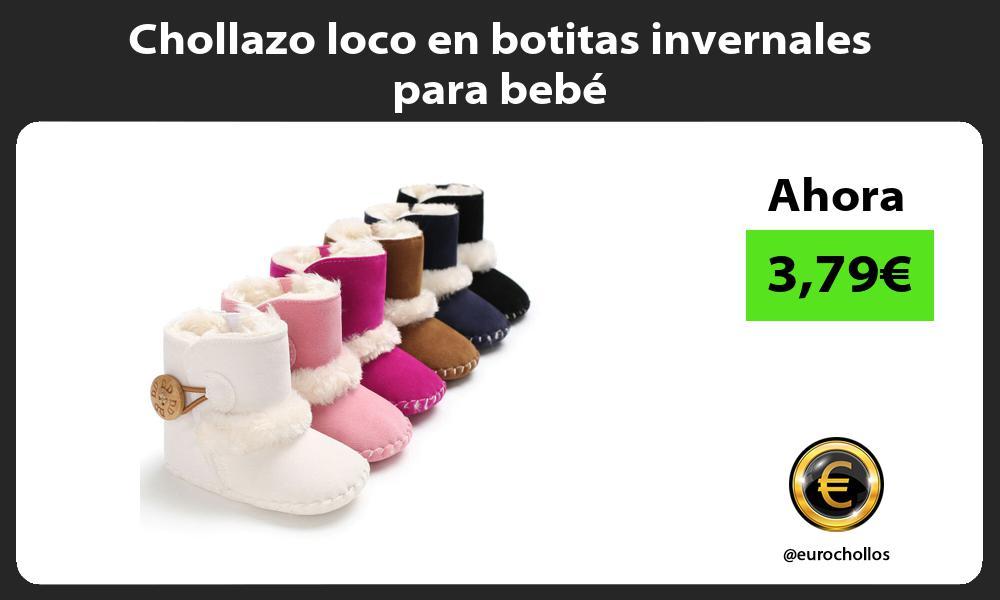 Chollazo loco en botitas invernales para bebe
