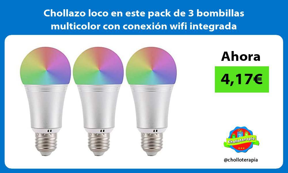 Chollazo loco en este pack de 3 bombillas multicolor con conexion wifi integrada
