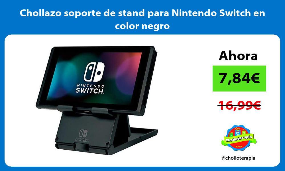 Chollazo soporte de stand para Nintendo Switch en color negro