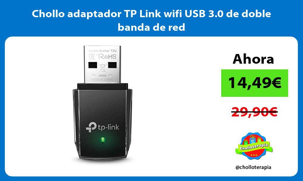Chollo adaptador TP Link wifi USB 3 0 de doble banda de red