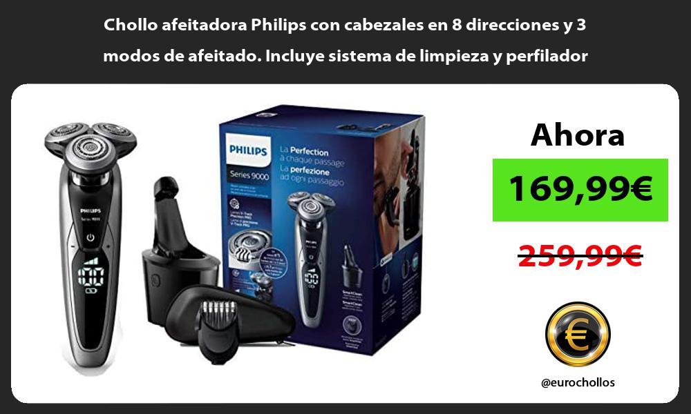 Chollo afeitadora Philips con cabezales en 8 direcciones y 3 modos de afeitado Incluye sistema de limpieza y perfilador