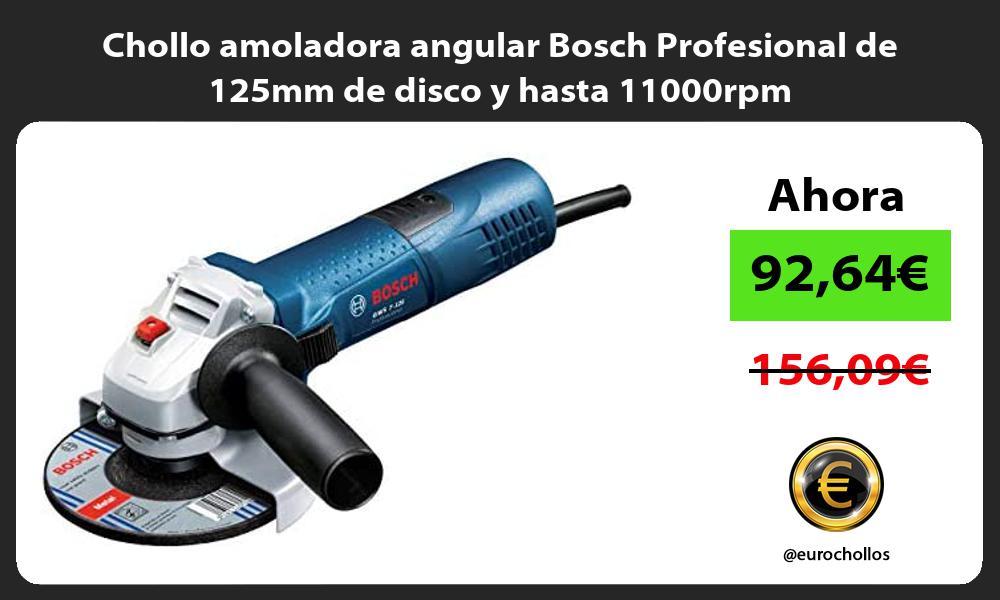 Chollo amoladora angular Bosch Profesional de 125mm de disco y hasta 11000rpm