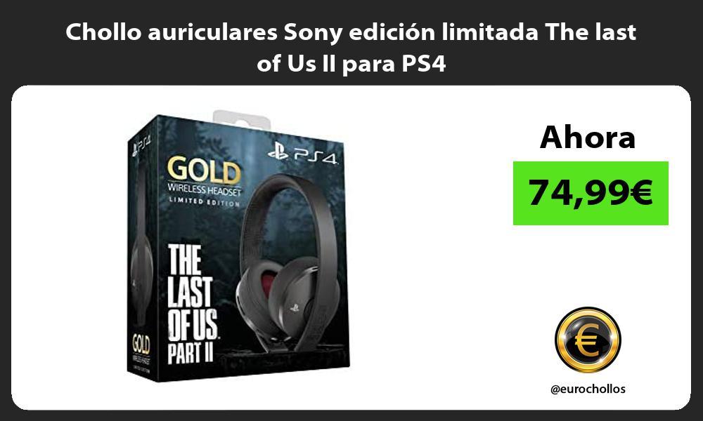 Chollo auriculares Sony edicion limitada The last of Us II para PS4