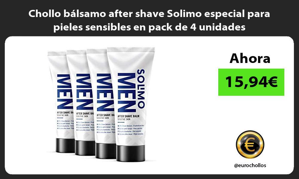 Chollo balsamo after shave Solimo especial para pieles sensibles en pack de 4 unidades