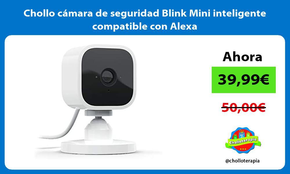 Chollo camara de seguridad Blink Mini inteligente compatible con Alexa