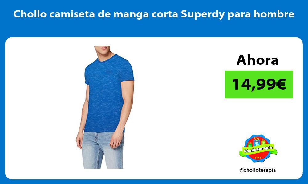 Chollo camiseta de manga corta Superdy para hombre